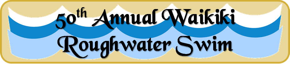 50th Annual Waikiki Roughwater Swim